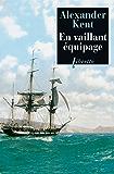En vaillant équipage: Une aventure de Richard Bolitho (Littérature étrangère)