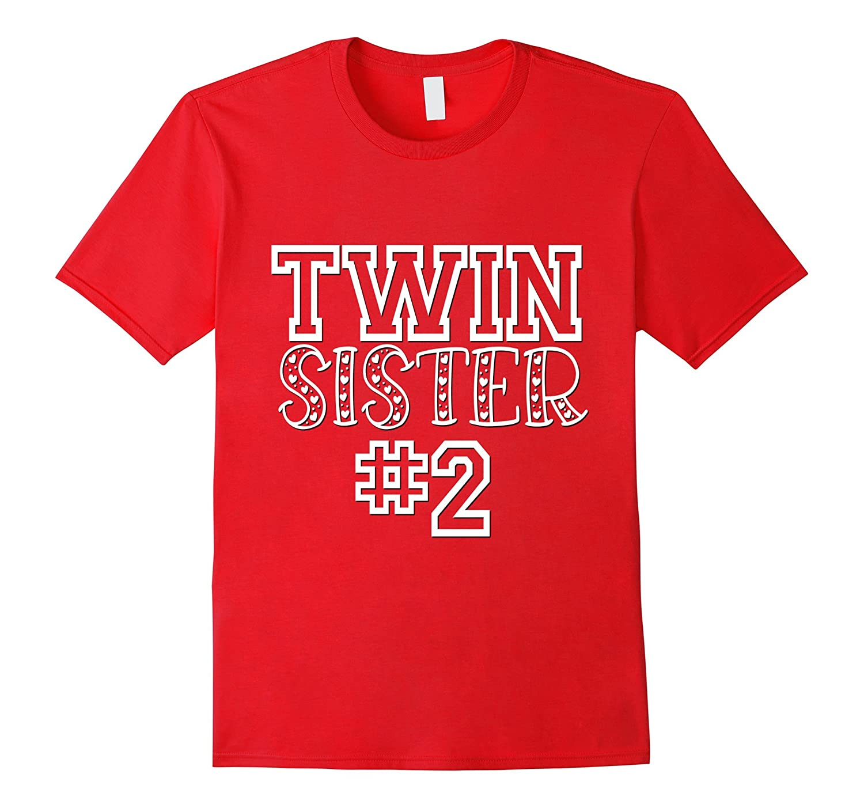 Twin Sister 2 Shirt Matching Family Girls Kids Daughter-CD