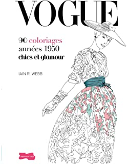 VOGUE 90 COLORIAGES CHICS ET GLAMOUR