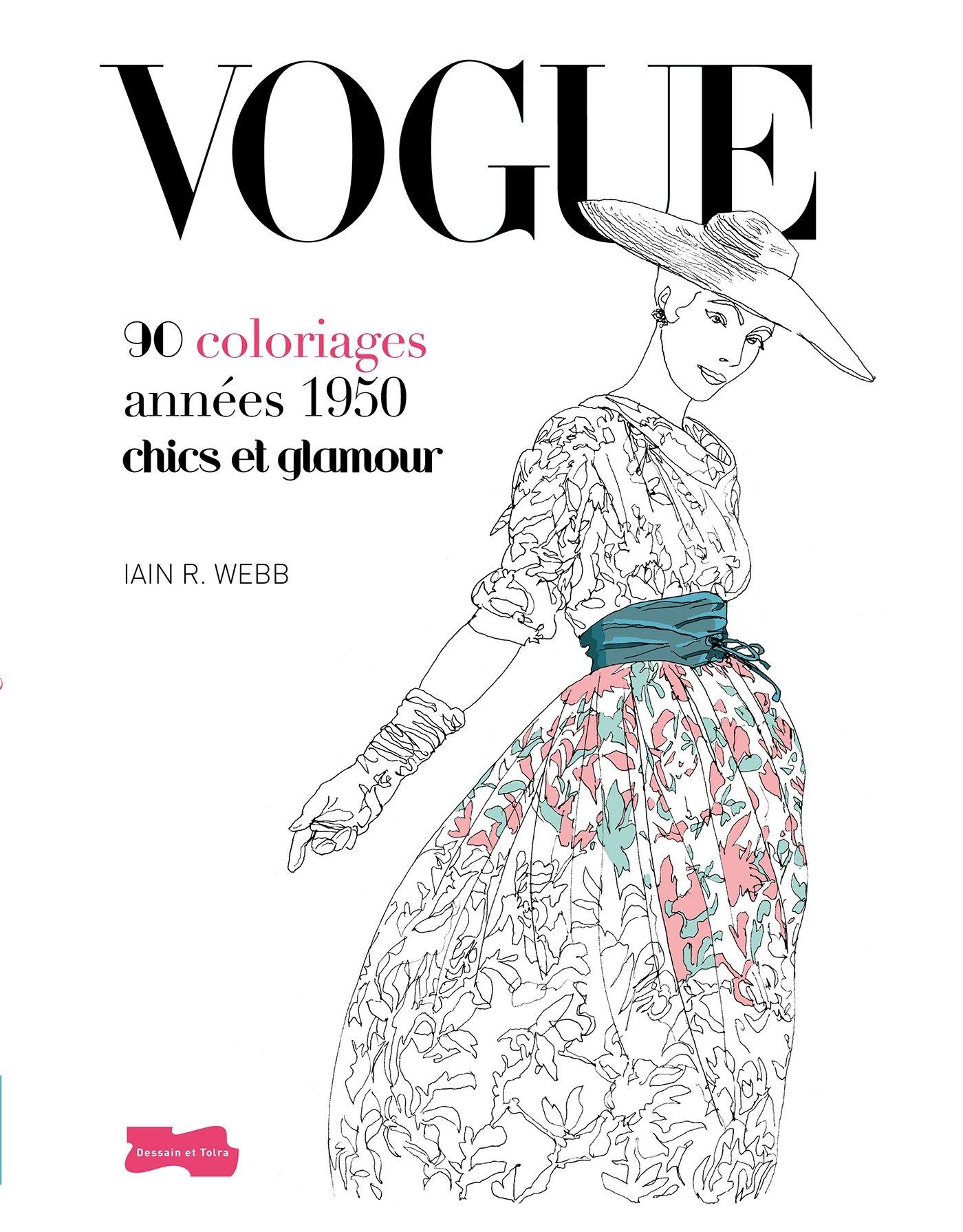 Revue Coloriage Adulte.Vogue 90 Coloriages Chics Et Glamour Amazon Fr Lain R