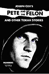 Pete and the Felon: And other Torah Stories (Joseph Cox's Torah Shorts Book 4) Kindle Edition