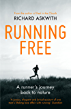 Running Free: A Runner's Journey Back to Nature