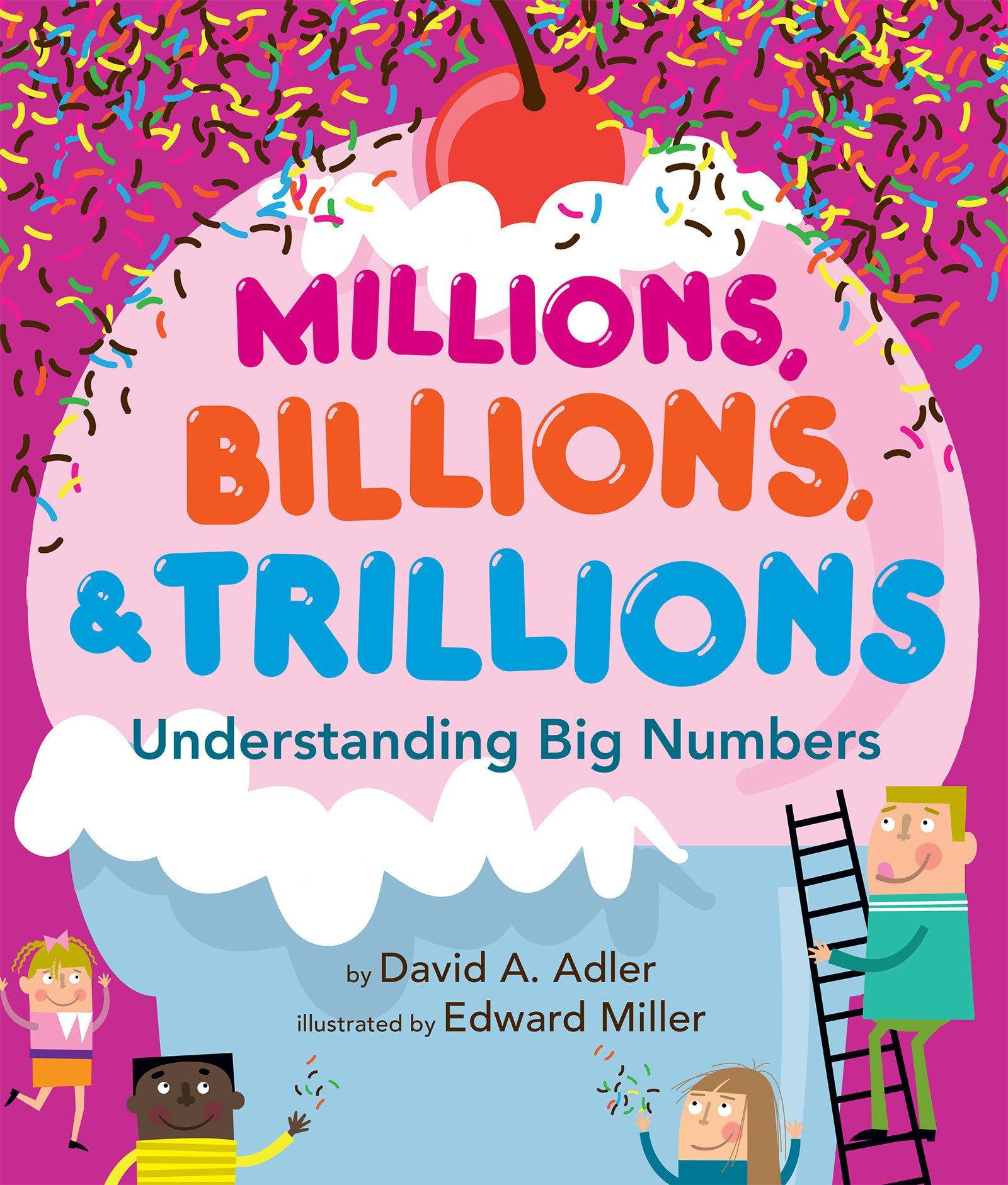 Read Online Millions, Billions, & Trillions: Understanding Big Numbers ebook