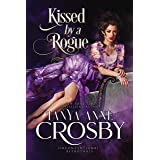 Kissed by a Rogue (Unconventional Betrothals)