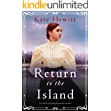 Return to the Island: An utterly gripping historical romance (Amherst Island Book 3)