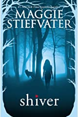 Shiver (The Wolves of Mercy Falls Book 1) Kindle Edition
