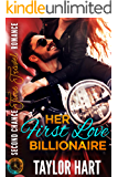 Her First Love Billionaire: Second Chance Time Travel Romance