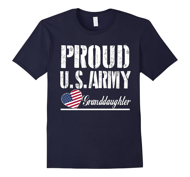 Proud US Army Granddaughter T-shirt -Army Granddaughter gift-Vaci