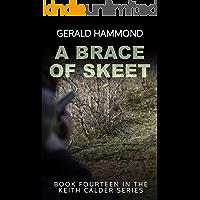 A Brace of Skeet (Keith Calder Book 14)