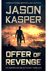 Offer of Revenge: A David Rivers Thriller (American Mercenary Book 2) Kindle Edition