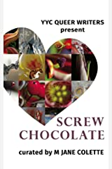 Screw Chocolate: 14 Queer Valentines to Get You Through February 14 Kindle Edition