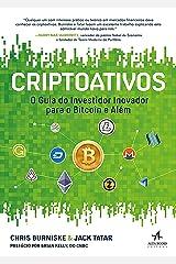 Criptoativos: O guia do investidor inovador para o bitcoin e além eBook Kindle