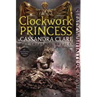Clockwork Princess (The Infernal Devices)