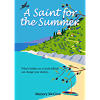 A Saint For The Summer: A compelling story of heroism, faith and love (Bronte in Greece Book 1) (English Edition)