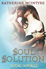 Soul Solution (Beyond Fairytales) Kindle Edition