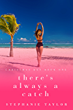 There's Always a Catch: Christmas Key Book One
