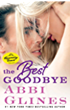 The Best Goodbye: A Rosemary Beach Novel (The Rosemary Beach Series)