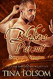 Blake's Pursuit (Scanguards Vampires Book 11) (English Edition)
