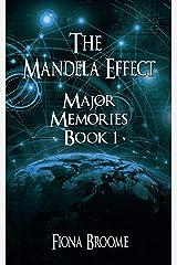 The Mandela Effect - Major Memories, Book 1 Kindle Edition