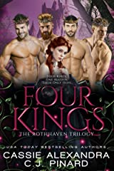 Four Kings: A Reverse Harem Fantasy (The Rothhaven Trilogy Book 2)