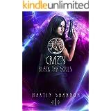Crazy: A Dark Florida Urban Fantasy (Black Tar Souls Book 1)