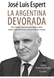La argentina devorada (Spanish Edition)