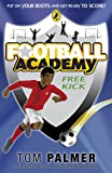 Football Academy: Free Kick