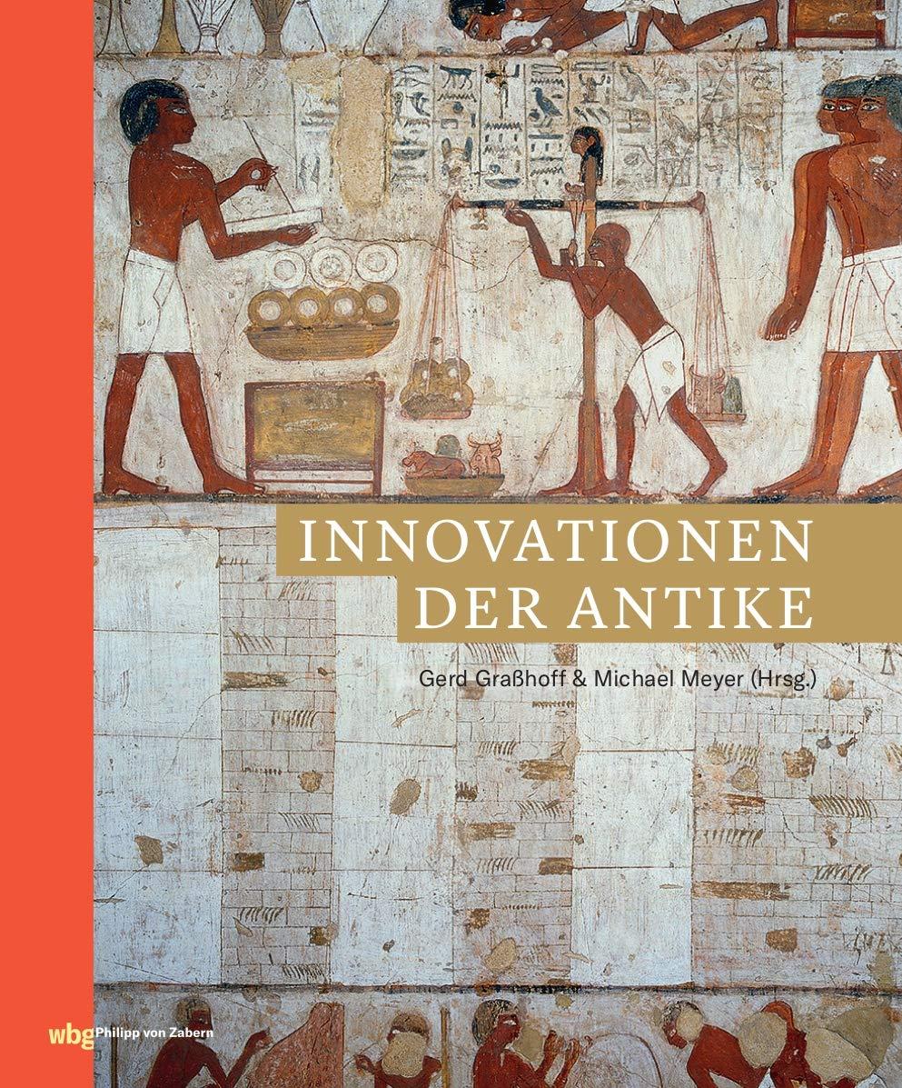 Innovationen der Antike (Zaberns Bildbände zur Archäologie)