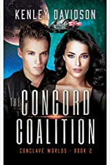 The Concord Coalition: A Clean Sci-Fi Romance (Conclave Worlds Book 2) Kindle Edition