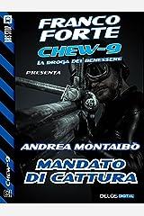 Mandato di cattura (Chew-9) (Italian Edition) Kindle Edition