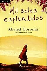 Mil soles espléndidos (Spanish Edition) Kindle Edition
