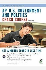 AP U.S. Government & Politics Crash Course (Advanced Placement (AP) Crash Course) Kindle Edition