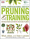 RHS Pruning & Training: Revised New Edition; Over 800 Plants; What, When, and How to Prune (English Edition)