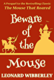 Beware Of The Mouse: eBook Edition (The Grand Fenwick Series 5)