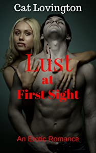 Lust at First Sight: An Erotic Romance