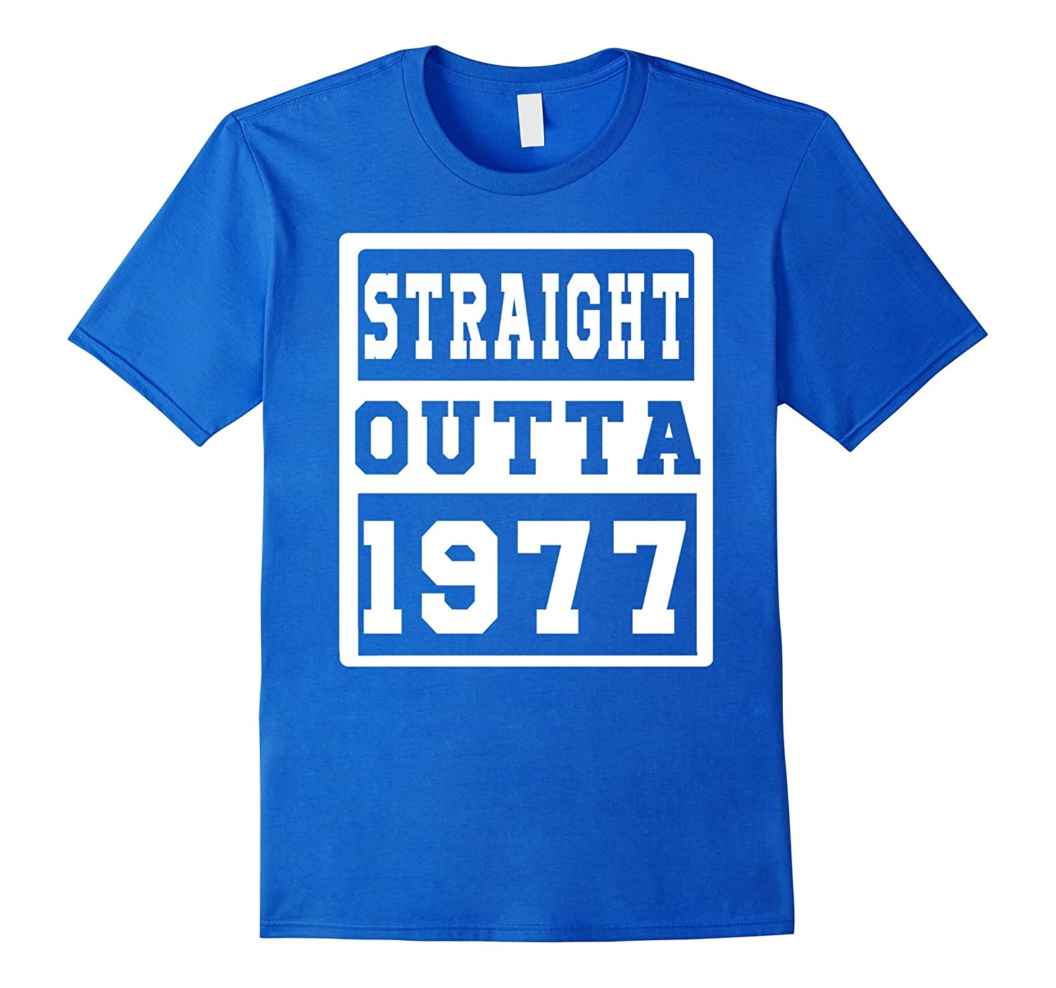 40 th Birthday Gift T-Shirt for love STRAIGHT OUTTA 1977