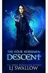 The Four Horsemen: Descent Kindle Edition