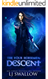 The Four Horsemen: Descent (The Four Horsemen Series Book 6)
