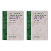 The Cervical and Thoracic Spine: Mechanical Diagnosis and Therapy-2 Vol Set (808-2)
