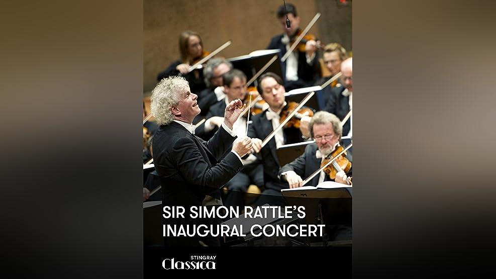 Sir Simon Rattle's inaugural concert