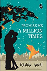 Promise Me a Million Times Kindle Edition