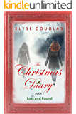 The Christmas Diary - Lost and Found: (Book 2) The Christmas Diary Series