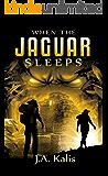 When The Jaguar Sleeps