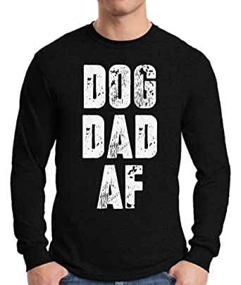 104747866 Pekatees Dog Dad AF Long Sleeve Shirt Dad Gifts for Dog Lovers Dog Shirt  for Dad