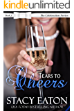 Tears to Cheers: The Celebration Series, Book 2