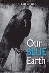 Our Blue Earth Paperback