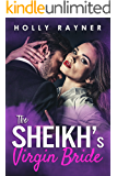 The Sheikh's Virgin Bride - A Sweet Bought By The Sheikh Romance (Desert Princes Book 1) (English Edition)