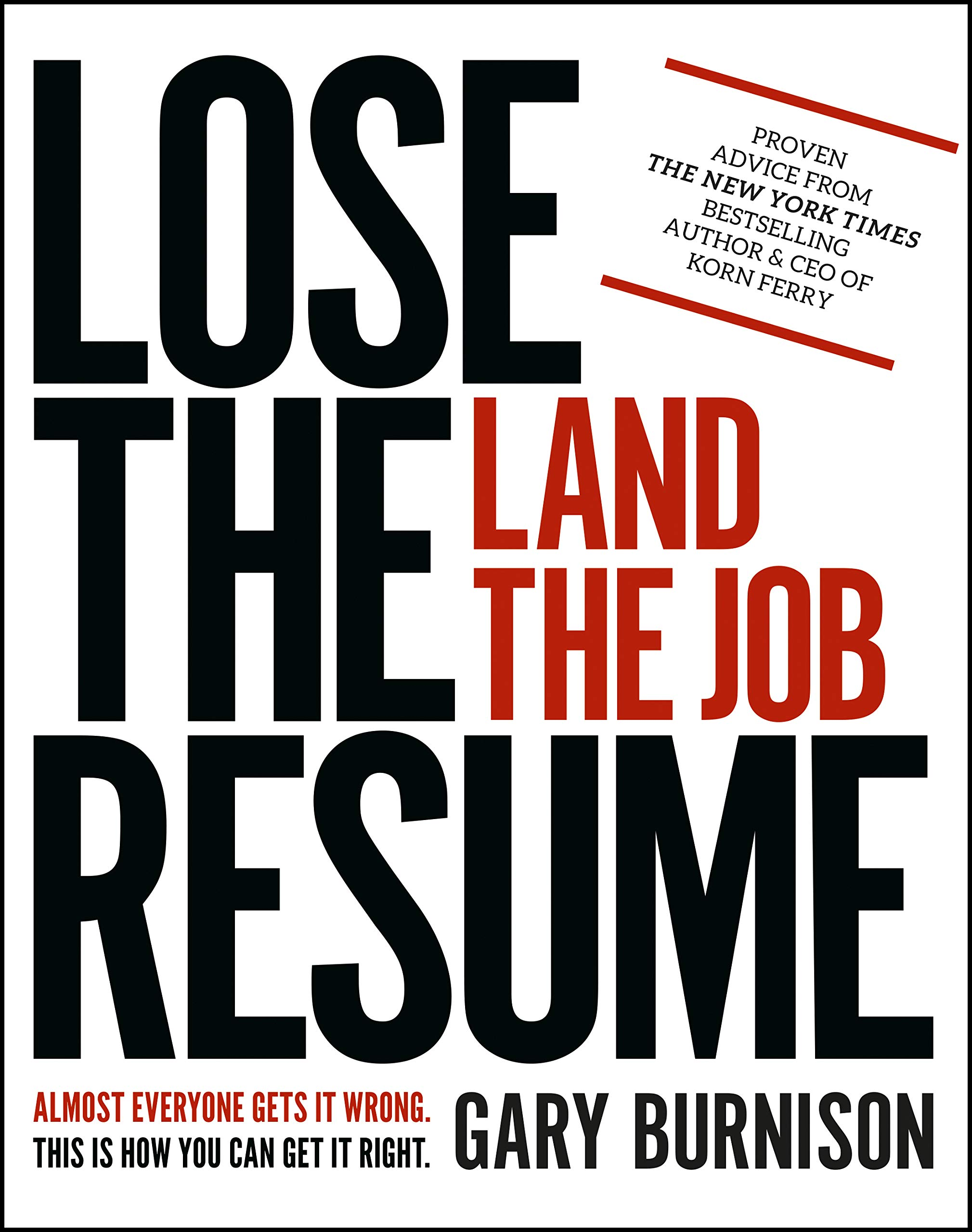 Image for Lose the Resume, Land the Job