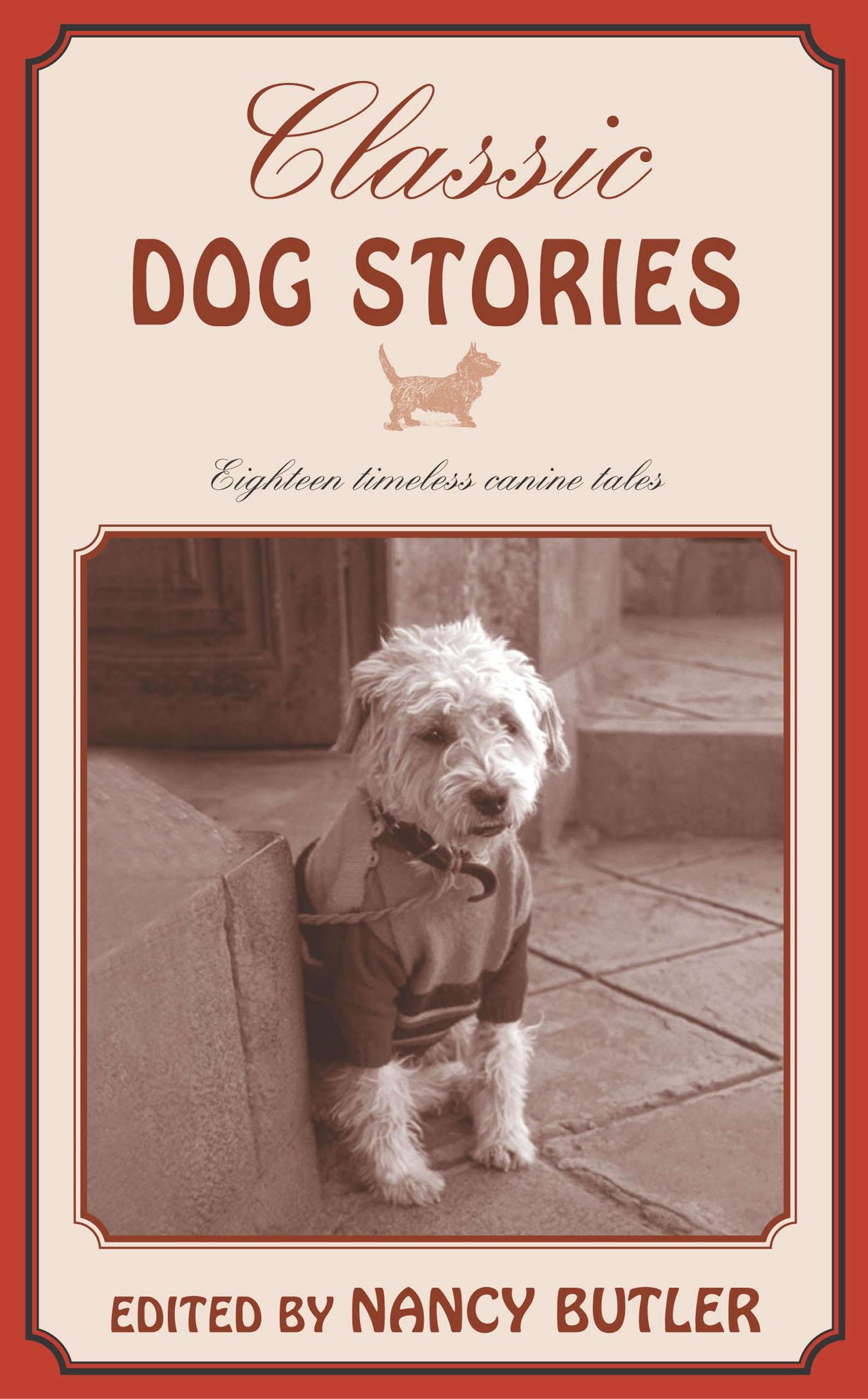 Download Classic Dog Stories: Eighteen Timeless Canine Tales PDF