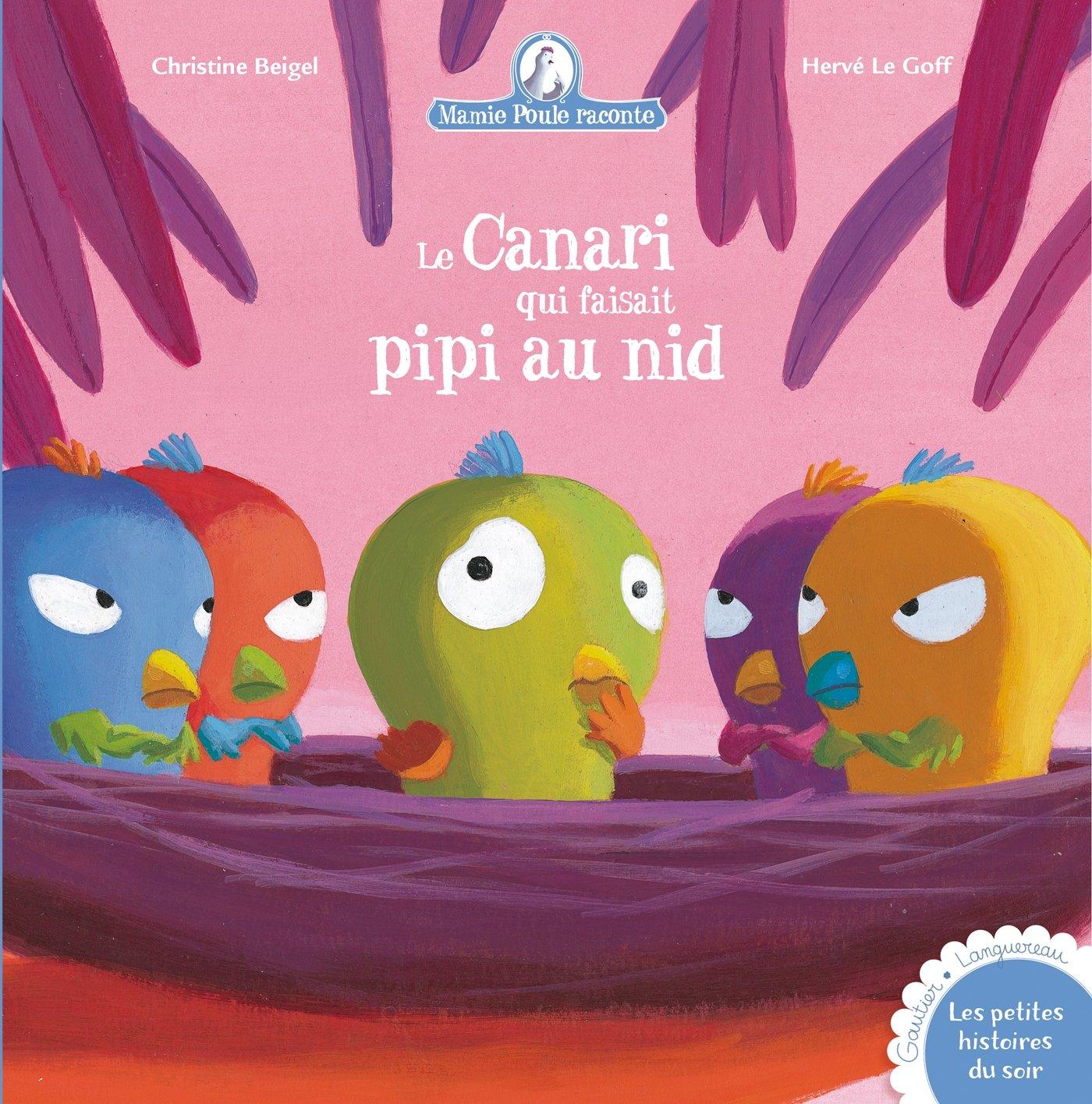Download Mamie Poule Raconte - Le Canari Qui Faisait Pipi Au Nid (Les Petites Histoires) (French Edition) PDF
